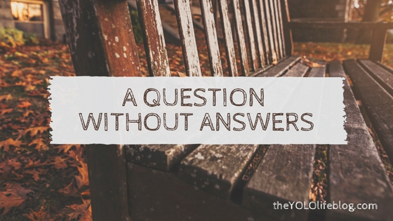 A Question WithoutAnswers