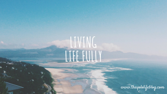 Living Life Fully